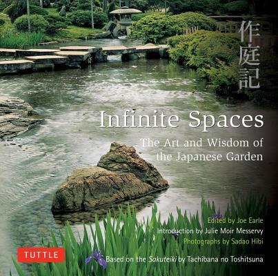 Infinite Spaces By Messervy, Julie Moir (INT)/ Earle, Joe (EDT)/ Hibi, Sadao (PHT)